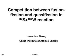 Competition between fusion-fission and quasifission in  32 S+ 184 W reaction