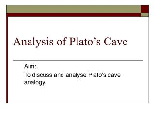 Analysis of Plato's Cave