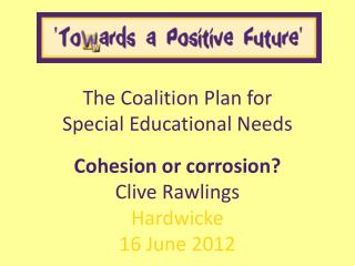 The Coalition Plan for Special Educational Needs