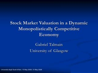 Stock Market Valuation in a Dynamic Monopolistically Competitive Economy