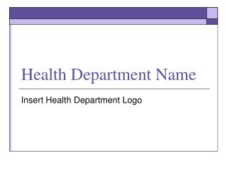 Health Department Name