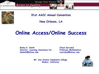 91st AACC Annual Convention  New Orleans, LA Online Access/Online Success
