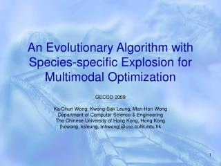 An Evolutionary Algorithm with Species-specific Explosion for Multimodal Optimization