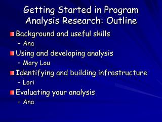 Getting Started in Program Analysis Research: Outline