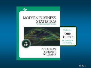 Slides by JOHN LOUCKS St. Edward's University