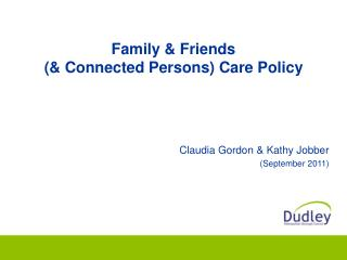 Family & Friends  (& Connected Persons) Care Policy