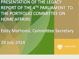 The Legacy Report of the PC on Home Affairs