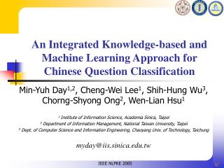 An Integrated Knowledge-based and Machine Learning Approach for Chinese Question Classification