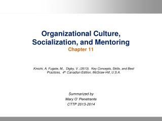 Organizational Culture, Socialization, and Mentoring Chapter 11