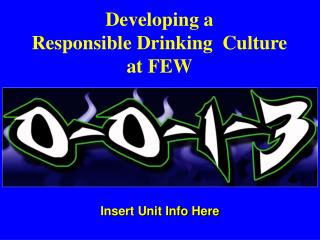 Developing a  Responsible Drinking  Culture  at FEW