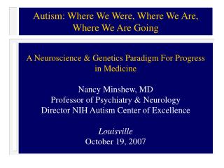 Autism: Where We Were, Where We Are, Where We Are Going