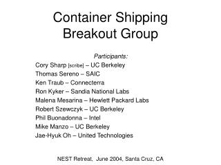 Container Shipping Breakout Group