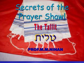 Secrets of the Prayer Shawl