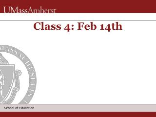 Class 4: Feb 14th