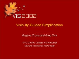 Visibility-Guided Simplification