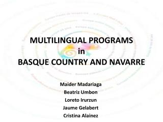 MULTILINGUAL PROGRAMS in BASQUE COUNTRY AND NAVARRE