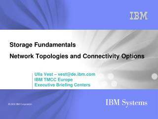 Storage Fundamentals  Network Topologies and Connectivity Options