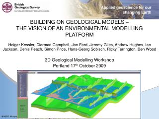 BUILDING ON GEOLOGICAL MODELS –  THE VISION OF AN ENVIRONMENTAL MODELLING PLATFORM