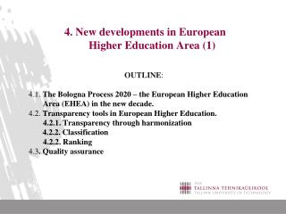 4. New developments in European       Higher Education Area (1)