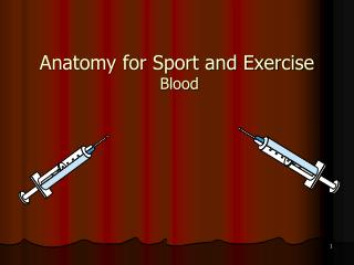 Anatomy for Sport and Exercise Blood