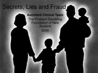Secrets, Lies and Fraud