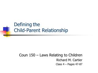 Defining the  Child-Parent Relationship