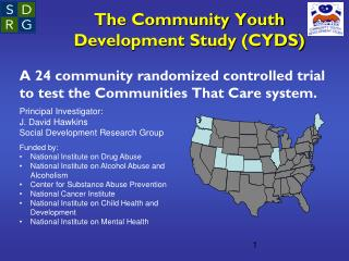 The Community Youth Development Study (CYDS)