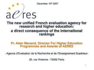 The new unified French evaluation agency for research and higher education: