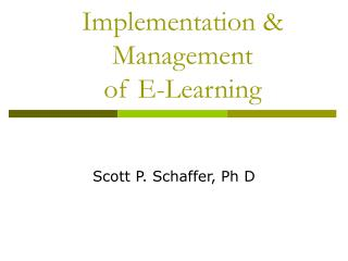 Implementation & Management  of E-Learning