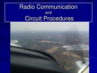 Radio Communication  and  Circuit Procedures