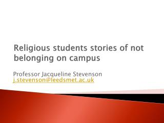 Religious students stories of not belonging on campus