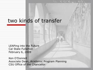 two kinds of transfer