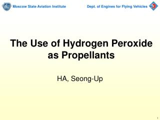 The Use of Hydrogen Peroxide  as Propellants