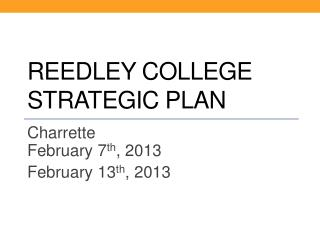 Reedley College  Strategic Plan