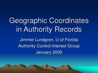 Geographic Coordinates in Authority Records
