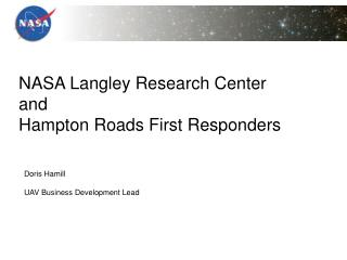 NASA Langley Research Center and Hampton Roads First Responders
