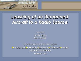 Leashing of an Unmanned Aircraft to a Radio Source