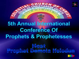 5th Annual International Conference Of Prophets & Prophetesses