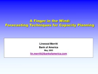 A Finger in the Wind: Forecasting Techniques for Capacity Planning