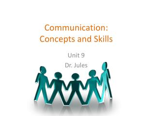 Communication:  Concepts and Skills