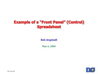 "Example of a ""Front Panel"" (Control) Spreadsheet"