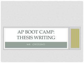 AP Boot Camp:  THESIS WRITING