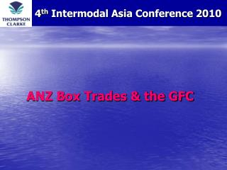 ANZ Box Trades & the GFC