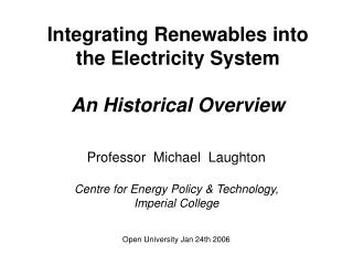 Integrating Renewables into the Electricity System An Historical Overview