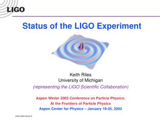 Status of the LIGO Experiment