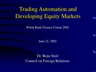 Trading Automation and Developing Equity Markets