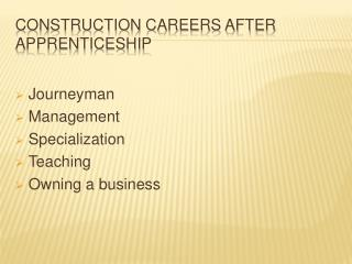 Construction Careers After Apprenticeship