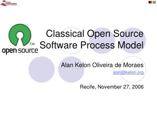 Classical Open Source Software Process Model
