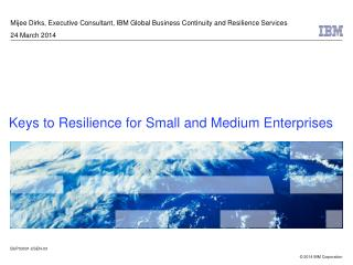 Mijee Dirks, Executive Consultant, IBM Global Business Continuity and Resilience Services