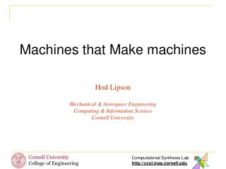 Machines that Make machines